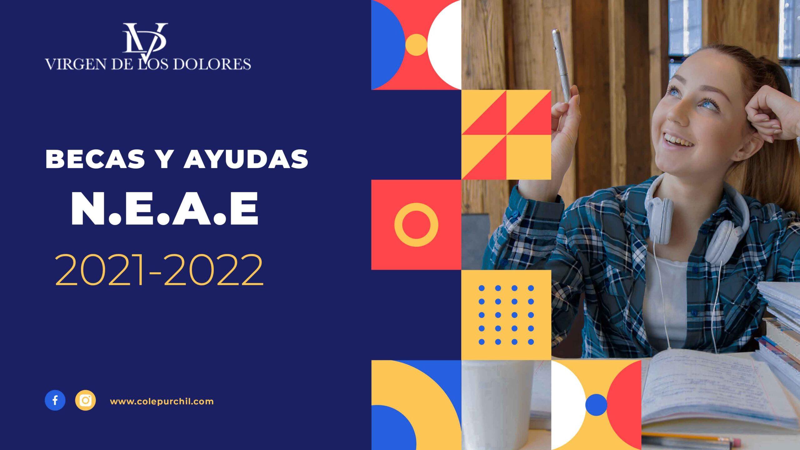 BECAS Y AYUDAS N.E.A.E 2021-2022